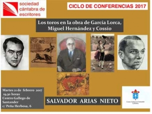 """""""Los toros en la obra de García Lorca, Miguel Hernández y José María Cossio"""", conferencia de Salvador Arias"""